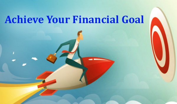 Achieve Your Financial Goal