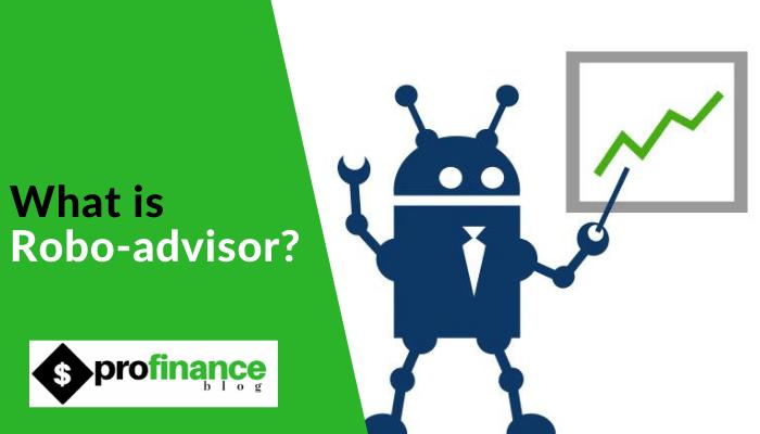 What is Robo-advisor_