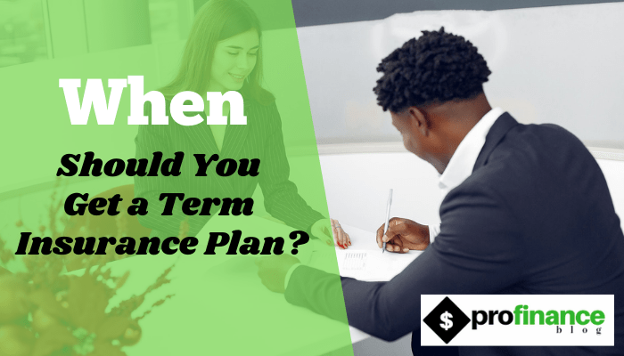 Get a Term Insurance Plan