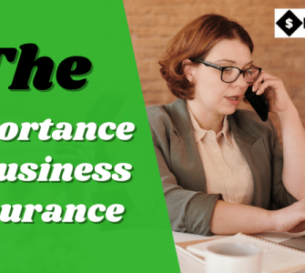 The Importance of Business Insurance