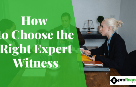 How to Choose the Right Expert Witness