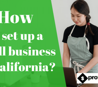 How to set up a small business in California