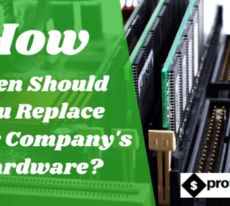 Replace Your Company's Hardware